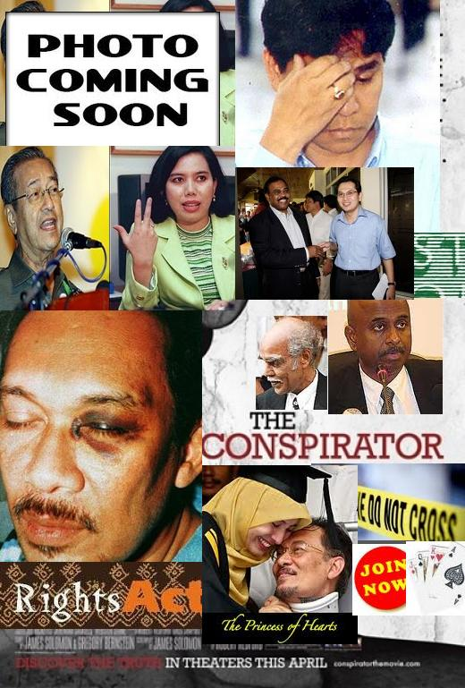 """THE CONSPIRATOR""LETS ATTACK MAHATIR DIRTY-TRICKS DEPARTMENTGET HIM CONVICTED NOW"